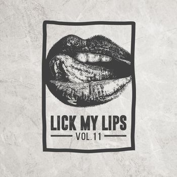 Lick My Lips, Vol.11