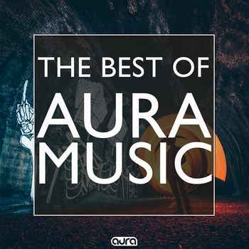 The Best of Aura Music