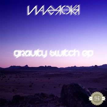 Gravity Switch EP