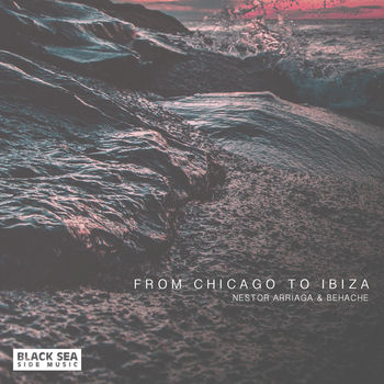 From Chicago To Ibiza