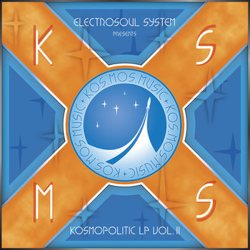 VA Electrosoul System Presents Kosmopolitic LP Vol.II