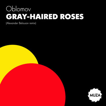 Gray-haired Roses