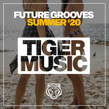 Future Grooves Summer '20