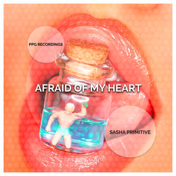 Afraid Of My Heart
